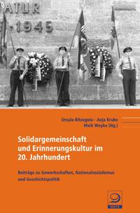 Solidargemeinschaft und Erinnerungskultur im 20. Jahrhundert