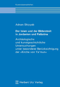 Der Islam und der Bilderstreit in Jordanien und Palstina