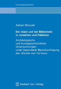 Der Islam und der Bilderstreit in Jordanien und Palästina