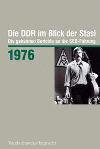 Die DDR im Blick der Stasi 1976