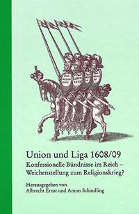 Union und Liga 1608/09