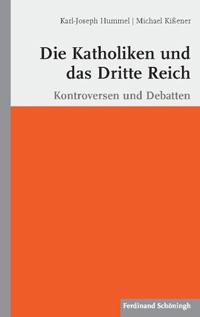 Die Katholiken und das Dritte Reich