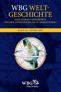WBG Weltgeschichte. Band IV: Entdeckungen und neue Ordnungen