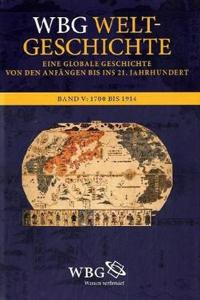 WBG Weltgeschichte. Band V: Entstehung der Moderne