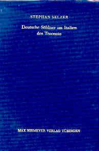 Deutsche Söldner im Italien des Trecento