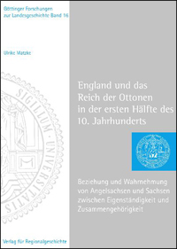 England und das Reich der Ottonen in der ersten Hälfte des 10. Jahrhunderts