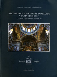 Architetti e maestranze lombarde a Roma (1590-1667)