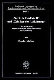 """""""Siècle de Frédéric II"""" und """"Zeitalter der Aufklärung"""""""