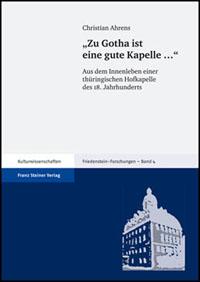 """""""Zu Gotha ist eine gute Kapelle..."""""""