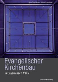 Evangelischer Kirchenbau in Bayern seit 1945