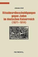 Ritualmordbeschuldigungen gegen Juden im Deutschen Kaiserreich (1871-1914)
