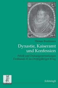 Dynastie, Kaiseramt und Konfession