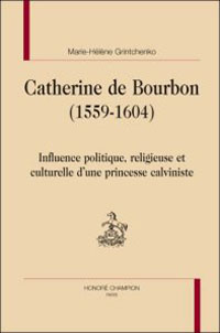 Catherine de Bourbon (1559-1604)