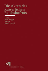 Die Akten des Kaiserlichen Reichshofrats