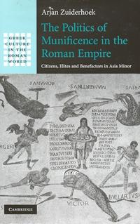 The Politics of Munificence in the Roman Empire