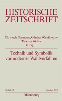 Technik und Symbolik vormoderner Wahlverfahren