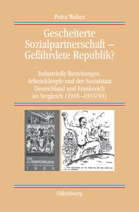 Gescheiterte Sozialpartnerschaft - Gefährdete Republik?