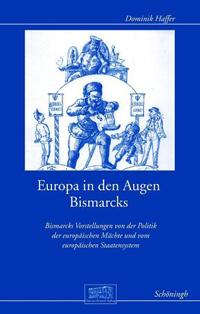 Europa in den Augen Bismarcks