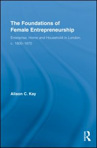 The Foundations of Female Entrepreneurship