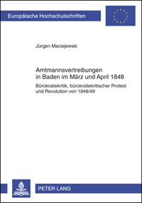 Amtmannsvertreibungen in Baden im März und April 1848
