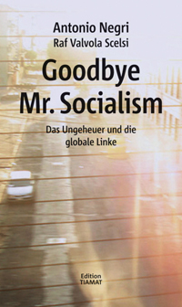 Goodbye Mr. Socialism