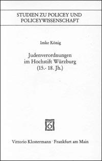 Judenverordnungen im Hochstift Würzburg (15.-18. Jh.)