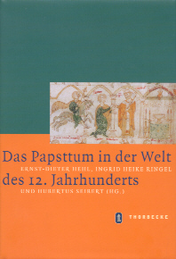 Das Papsttum in der Welt des 12. Jahrhunderts