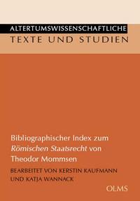 Bibliographischer Index zum Römischen Staatsrecht von Theodor Mommsen