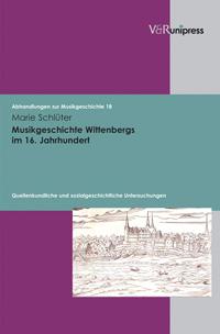 Musikgeschichte Wittenbergs im 16. Jahrhundert