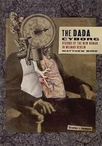The Dada Cyborg
