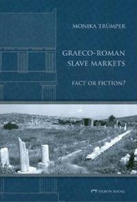 Graeco-Roman Slave Markets