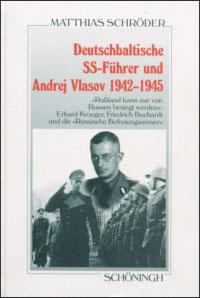 Deutschbaltische SS-Führer und Andrej Vlasov 1942-1945
