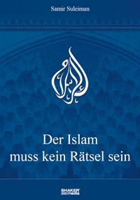 Der Islam muss kein Rätsel sein
