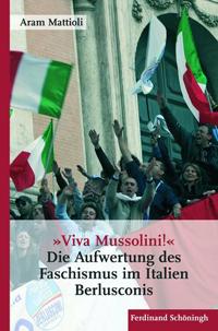 """""""Viva Mussolini!"""""""