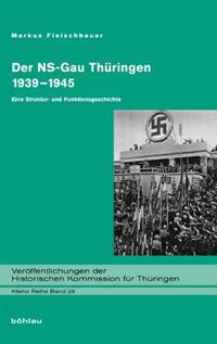 Der NS-Gau Thüringen 1939-1945