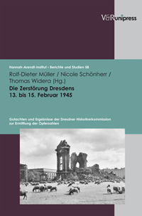 Die Zerstrung Dresdens 13. bis 15. Februar 1945