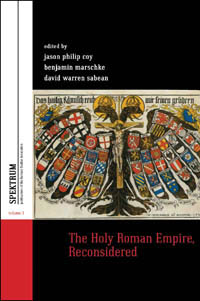 The Holy Roman Empire, Reconsidered