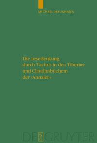 """Die Leserlenkung durch Tacitus in den Tiberius- und Claudiusbüchern der """"Annalen"""""""