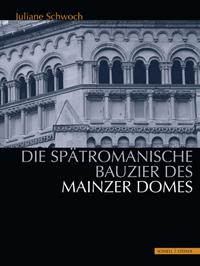 Die spätromanische Bauzier des Mainzer Domes