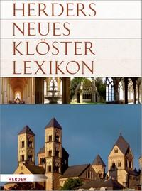 Herders Neues Klösterlexikon