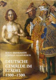 Deutsche Gemälde im Städel 1300-1500