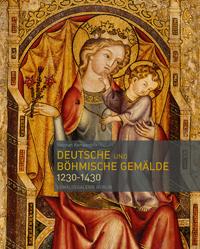 Deutsche und böhmische Gemälde 1230-1430