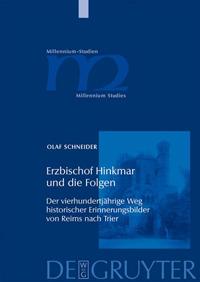 Erzbischof Hinkmar und die Folgen