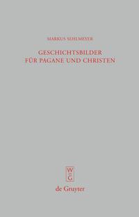 Geschichtsbilder für Pagane und Christen