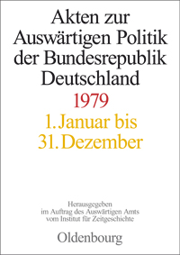 Akten zur Auswrtigen Politik der Bundesrepublik Deutschland 1979