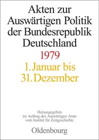Akten zur Auswärtigen Politik der Bundesrepublik Deutschland 1979