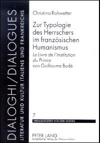 Zur Typologie des Herrschers im französischen Humanismus