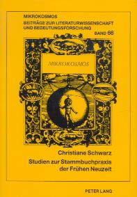 Studien zur Stammbuchpraxis der Frühen Neuzeit