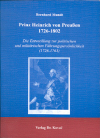 Prinz Heinrich von Preußen 1726-1802