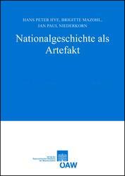 Nationalgeschichte als Artefakt